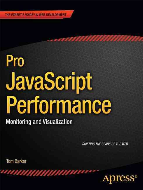 Pro Javascript Performance By Barker, Tom